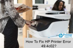 Fix HP Printer Error 49.4c02