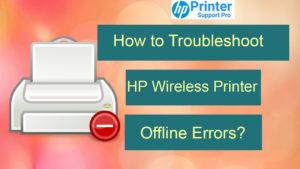 HP Wireless Printer Offline Errors