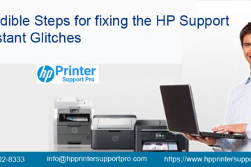 Incredible steps for fixing the HP support assistant glitches