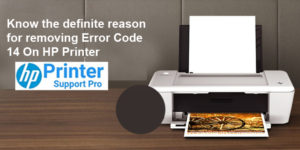 EP Cartridge or Error Code 14 On HP Printer