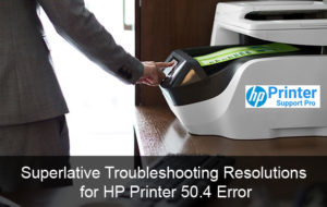 Resolutions for HP Printer 50.4 Error