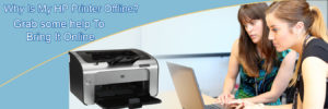 My HP Printer Offline? Grab some help To Bring It Online