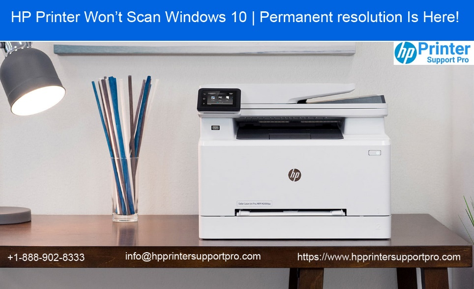 HP Printer Won't Scan Windows 10   Permanent resolution Is Here!