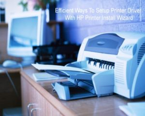 efficient ways to setup printer driver with install wizard