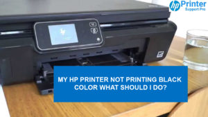 My HP Printer not printing black color what should I Do?