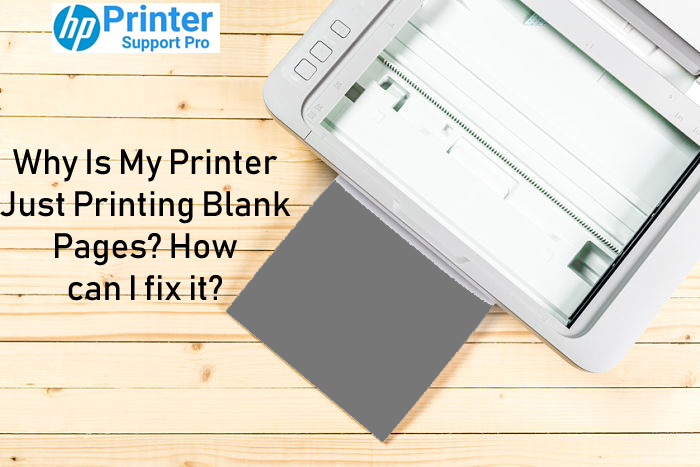 Why Is My Printer Just Printing Blank Pages? How can I fix it