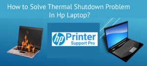 Solve Thermal Shutdown Problem In Hp Laptop