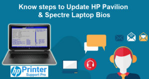 Know steps to Update HP Pavilion & Spectre Laptop Bios