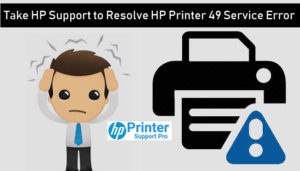 resolve HP Printer 49 Service Error