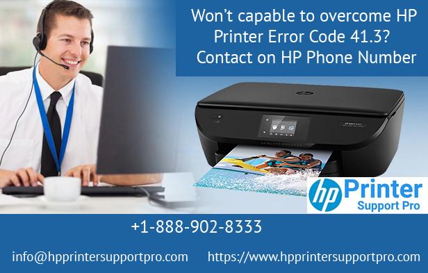 Won't capable to overcome HP Printer error code 41 3?