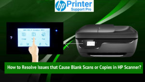resolve issues that cause blank scans or copies in HP scanner