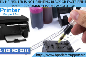 Hp Printer is not printing Black or faces printing issue – 10 Common Issues & Solution