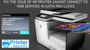 HP Printer Cannot Connect to Web Services in just a few clicks
