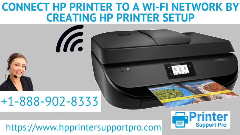 Connect HP Printer to a Wi-Fi Network by Creating HP Printer Setup