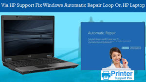 HP Support Fix Windows Automatic Repair Loop On HP Laptop