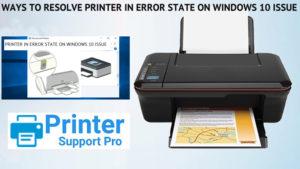 Ways to resolve Printer In Error State On Windows 10 issue