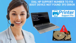 Dial HP Support Number to Fix Boot Device Not Found 3F0 Error