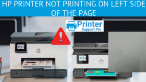 HP Printer Not Printing on Left Side of the Page