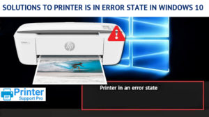 Printer is in error state in Windows 10