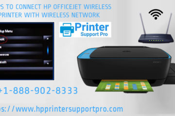 Steps to connect HP officeJet wireless printer with wireless network