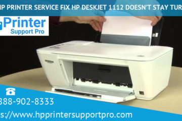 Via HP Printer Service fix HP DeskJet 1112 doesn't stay turn on