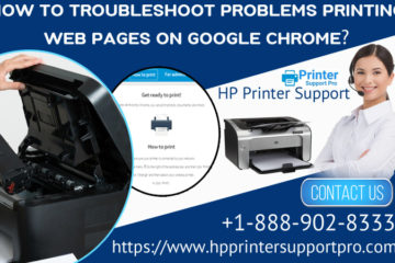 How to Troubleshoot Problems Printing Web Pages on Google Chrome?