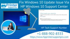 Fix Windows 10 Update Issue Via HP Windows 10 Support Center