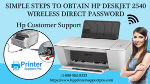 Simple Steps to obtain HP Deskjet 2540 wireless direct password