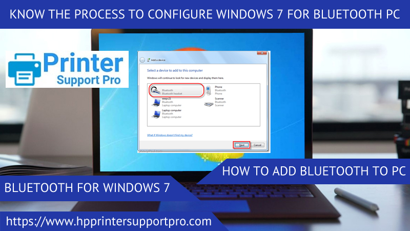 Know the Process to configure Windows 7 for Bluetooth PC