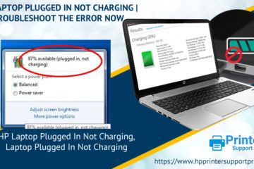 HP Laptop Plugged In Not Charging | Troubleshoot The Error Now