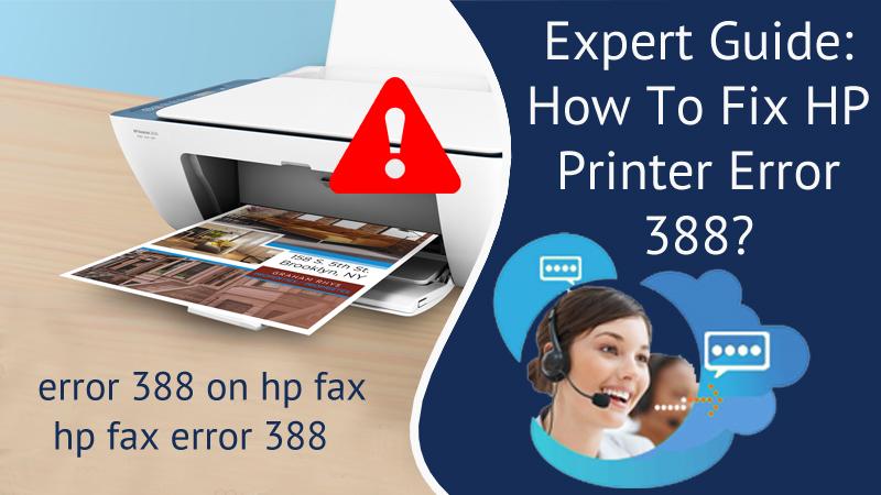 Expert Guide: How To Fix HP Printer Error 388?