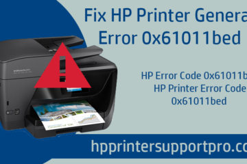 Fix HP Printer General Error 0x61011bed