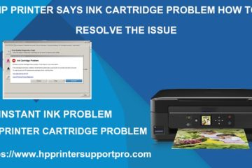 HP Printer Say Ink Cartridge Problem: How to Resolve the issue?