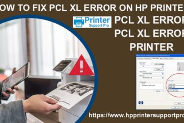 How To Fix PCL XL Error On HP Printer?