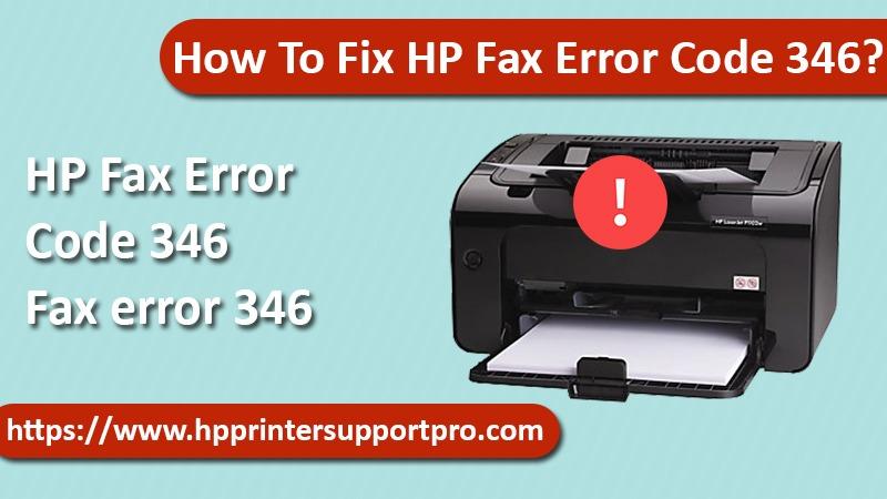 How To Fix HP Fax Error Code 346?
